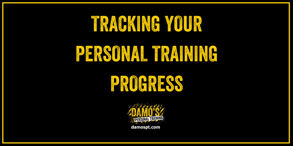 How To Track Your Personal Training Progress